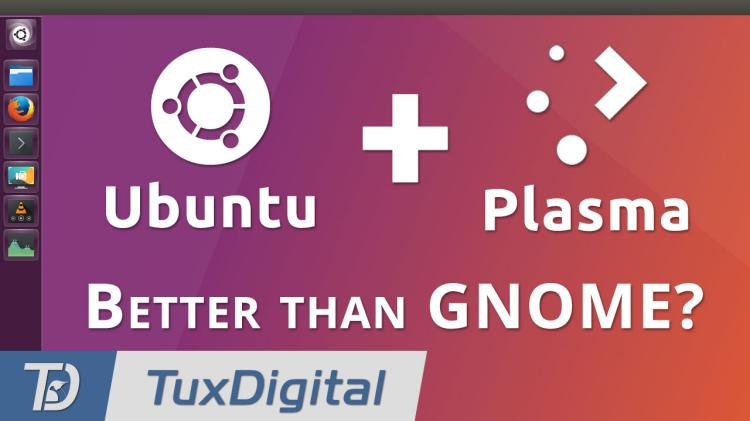 Why Ubuntu 18 04 Should Use KDE Plasma Instead of GNOME