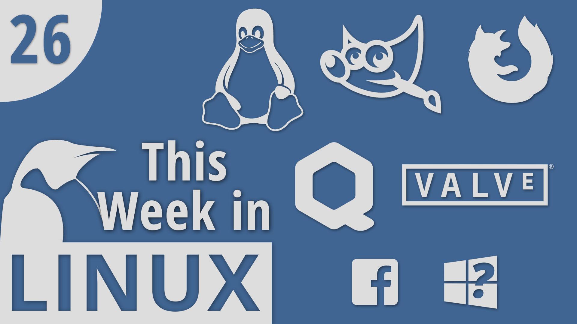 Episode 26 | This Week in Linux – TuxDigital