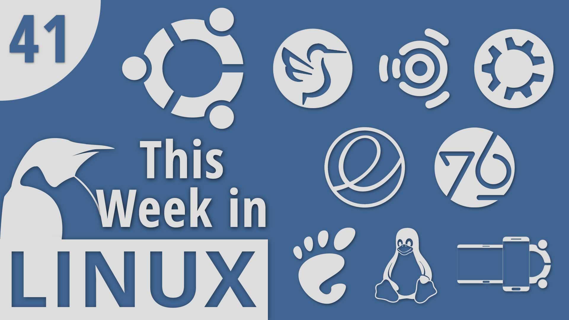 Episode 41 | This Week in Linux – TuxDigital