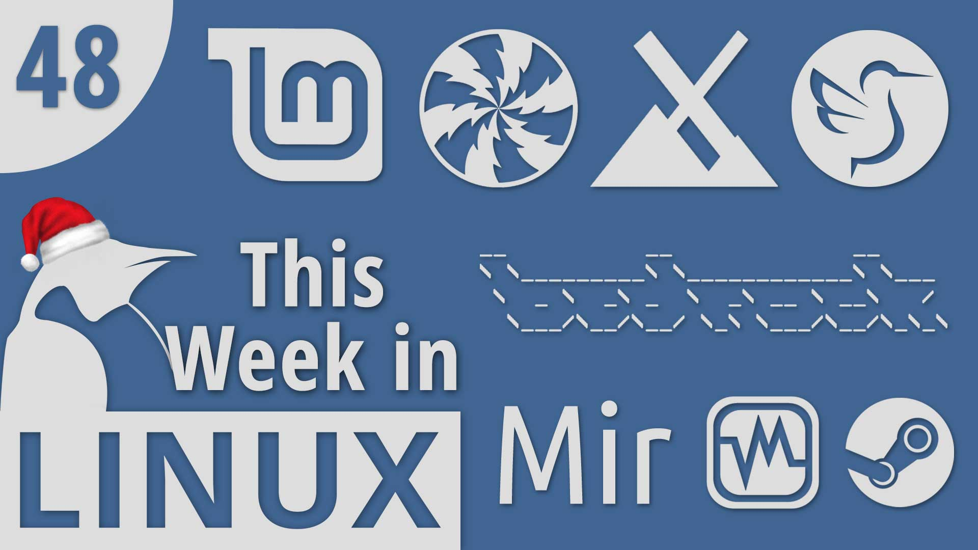 Episode 48 | This Week in Linux – TuxDigital