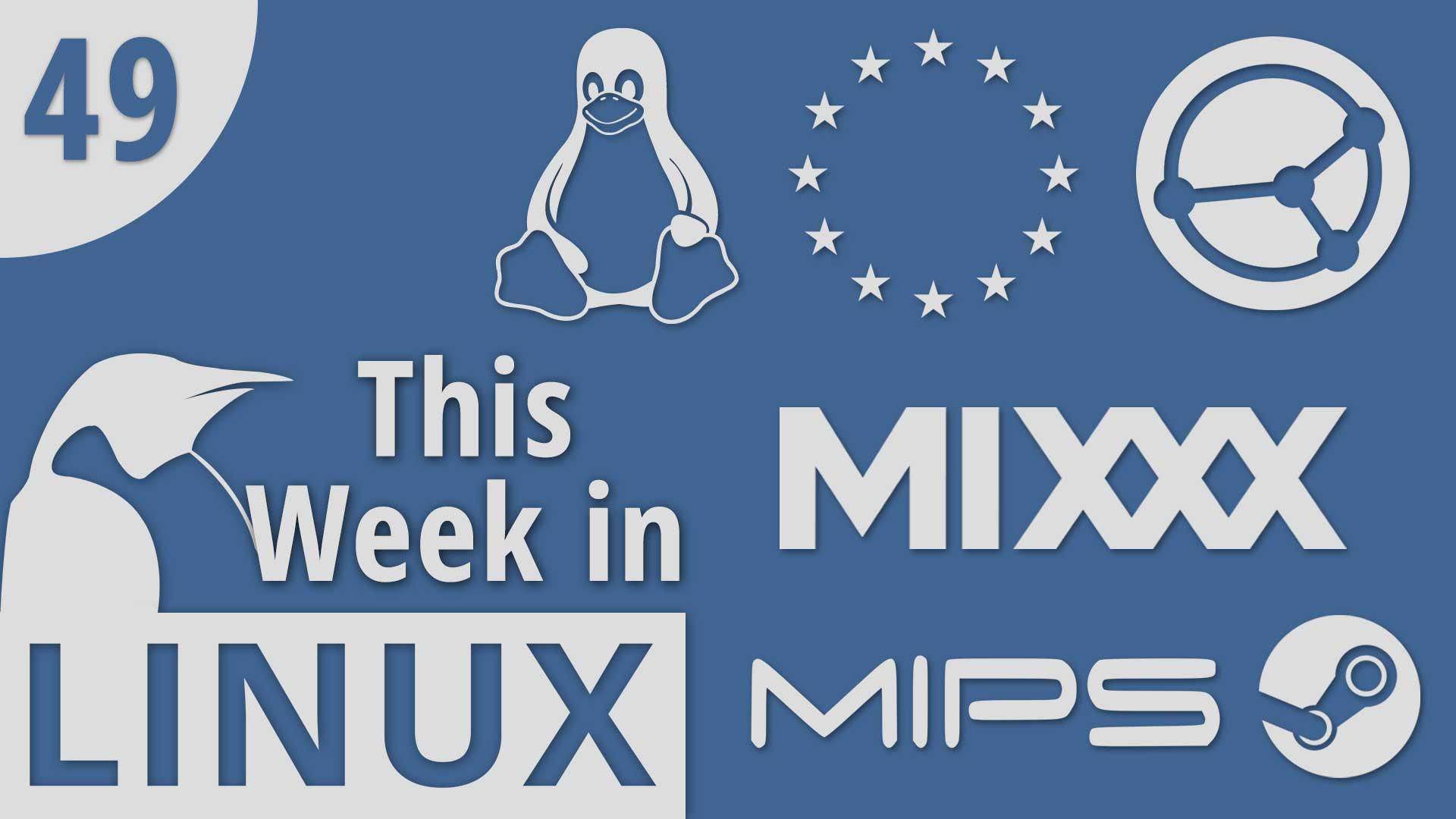 Episode 49 | This Week in Linux – TuxDigital